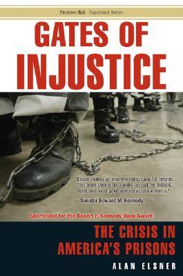 Gates of Injustice By Elsner, Alan