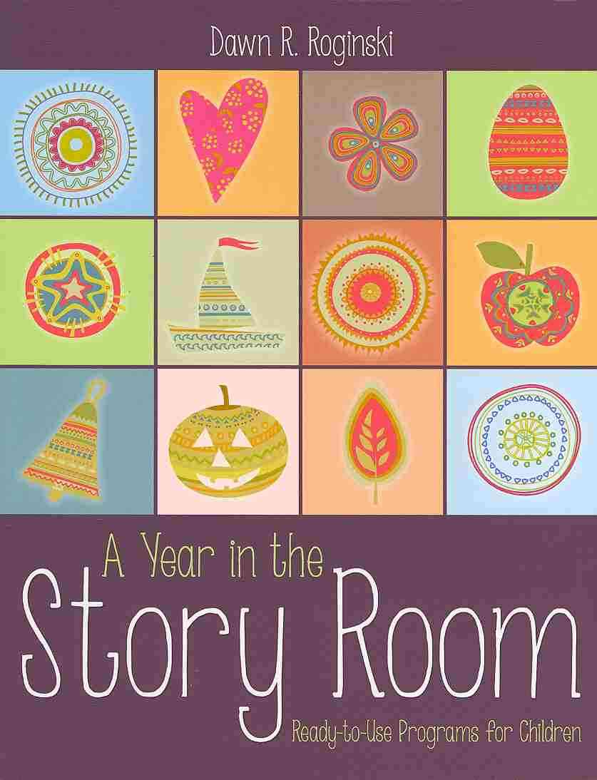 A Year in the Story Room By Roginski, Dawn R.
